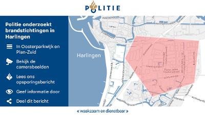 Harlingen - Gezocht - Politie onderzoekt brandstichtingen Harlingen: De politie in Noordwest-Fryslân is op zoek naar mensen met informatie over een reeks branden in Harlingen.
